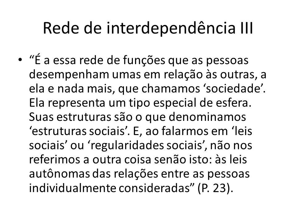 Rede de interdependência III