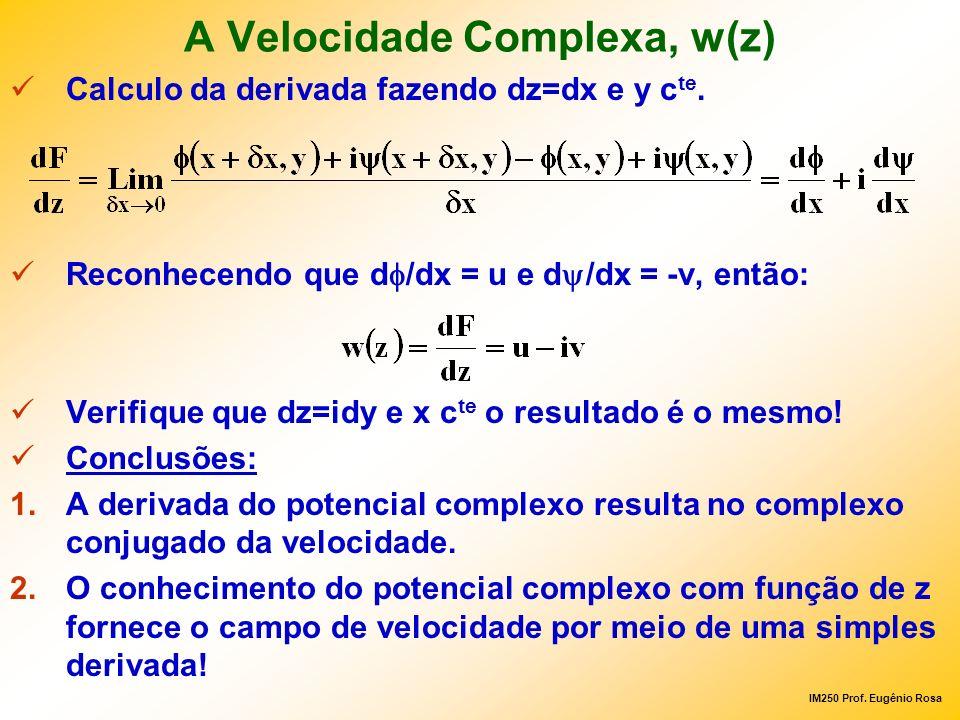 A Velocidade Complexa, w(z)