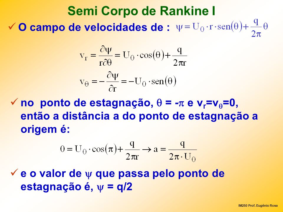 Semi Corpo de Rankine I O campo de velocidades de :