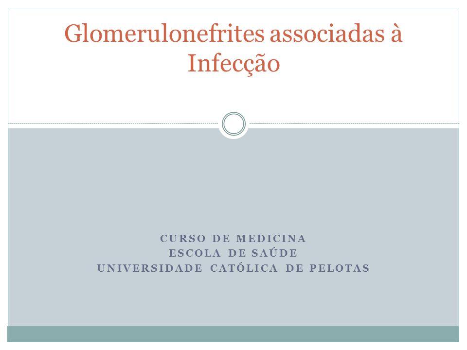 Glomerulonefrites associadas à Infecção