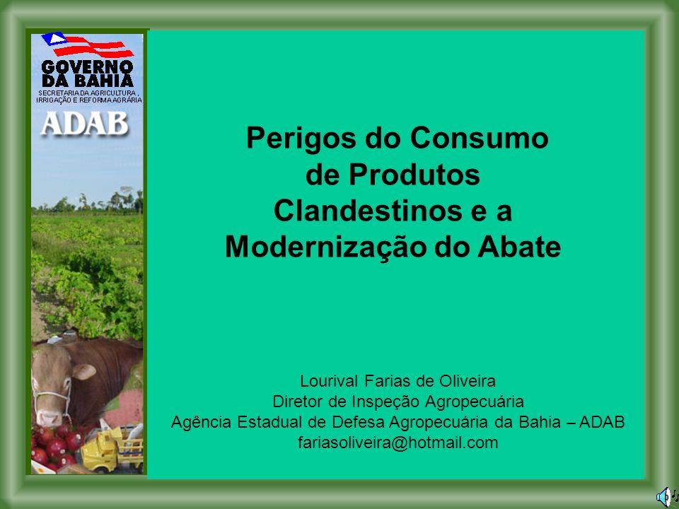 Perigos do Consumo de Produtos Clandestinos e a Modernização do Abate