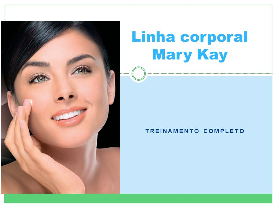 Linha corporal Mary Kay