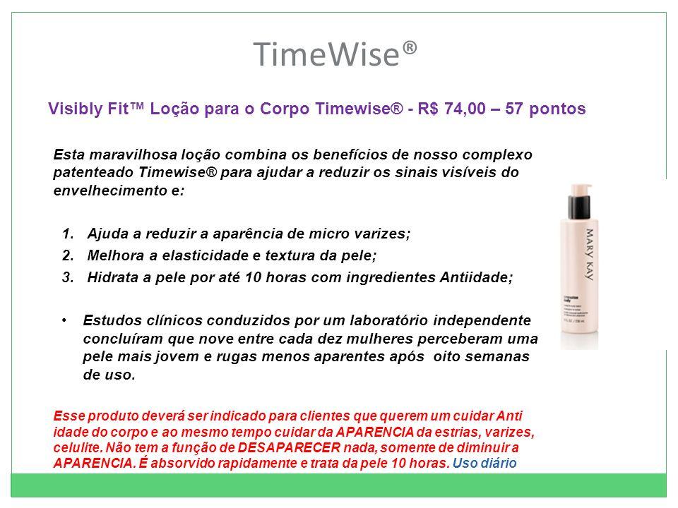 TimeWise® Visibly Fit™ Loção para o Corpo Timewise® - R$ 74,00 – 57 pontos.