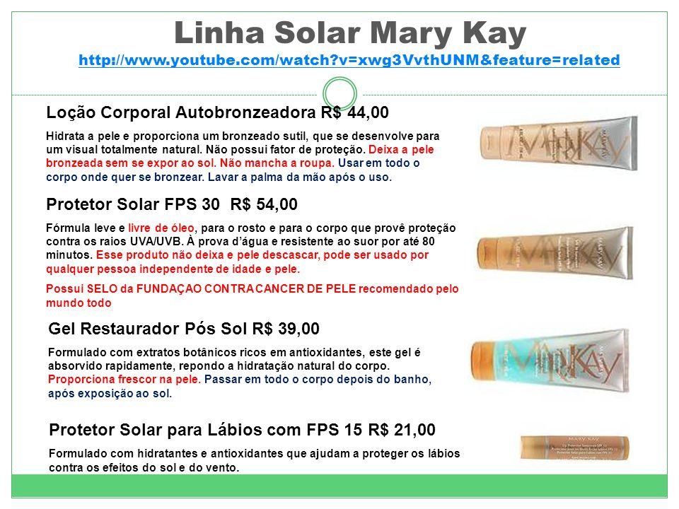 Linha Solar Mary Kay http://www. youtube. com/watch
