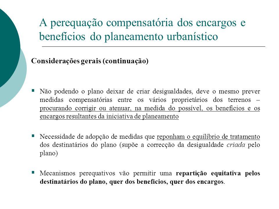 A perequação compensatória dos encargos e benefícios do planeamento urbanístico