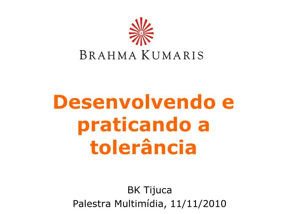 Desenvolvendo e praticando a tolerância