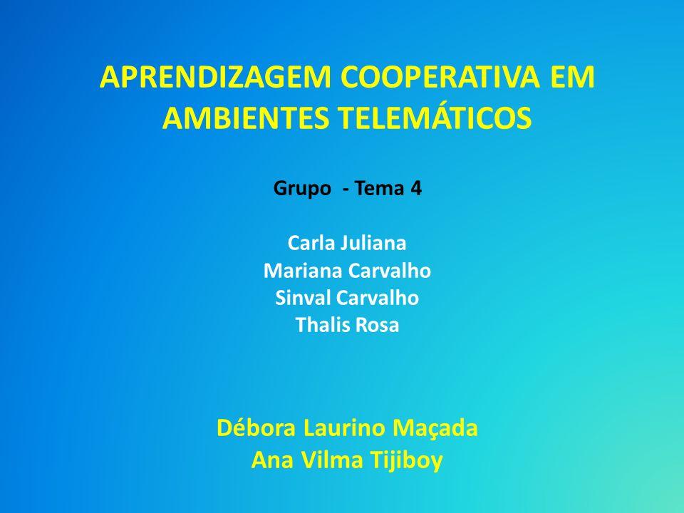 APRENDIZAGEM COOPERATIVA EM AMBIENTES TELEMÁTICOS