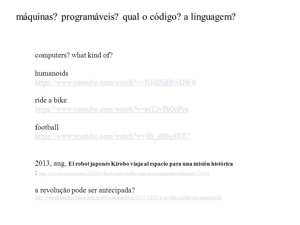 máquinas programáveis qual o código a linguagem