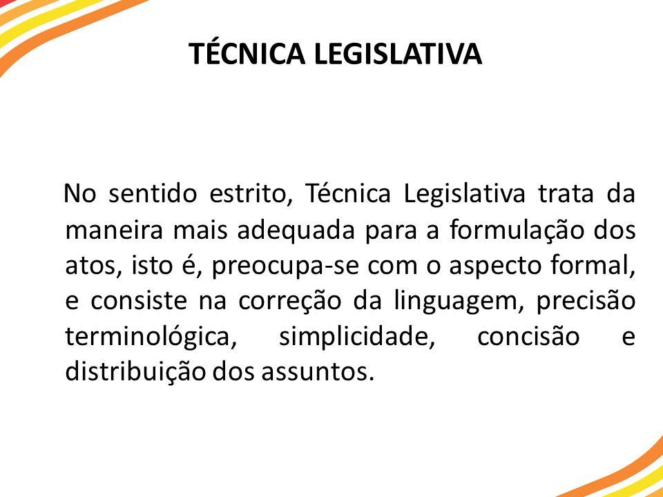 TÉCNICA LEGISLATIVA
