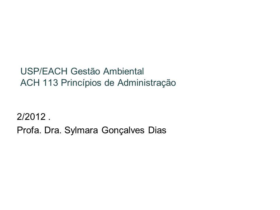 USP/EACH Gestão Ambiental ACH 113 Princípios de Administração