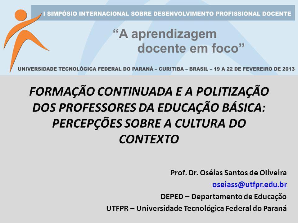 FORMAÇÃO CONTINUADA E A POLITIZAÇÃO DOS PROFESSORES DA EDUCAÇÃO BÁSICA: PERCEPÇÕES SOBRE A CULTURA DO CONTEXTO