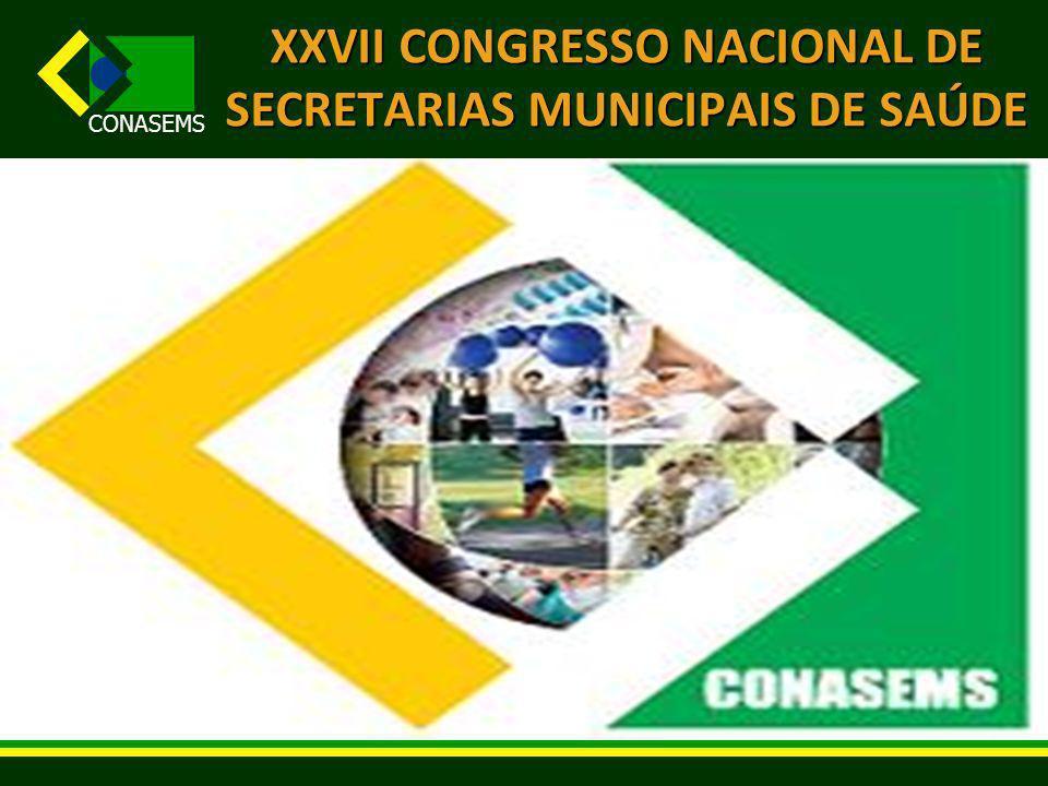 XXVII CONGRESSO NACIONAL DE SECRETARIAS MUNICIPAIS DE SAÚDE