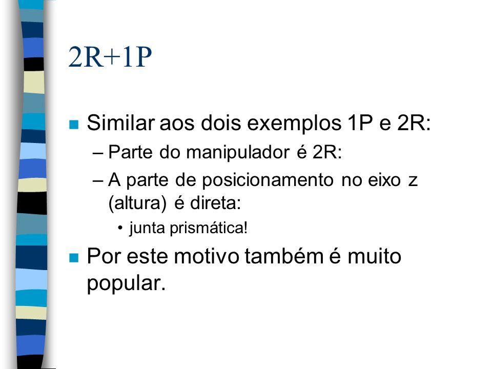 2R+1P Similar aos dois exemplos 1P e 2R: