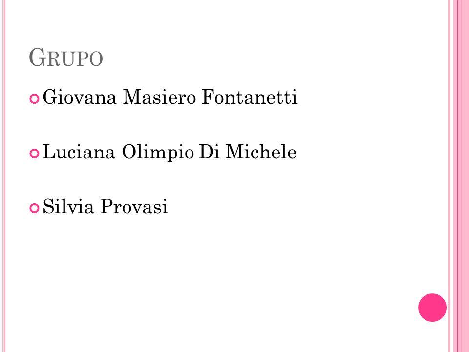 Grupo Giovana Masiero Fontanetti Luciana Olimpio Di Michele