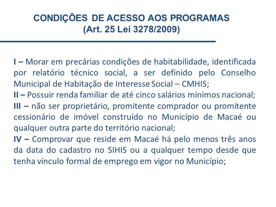 CONDIÇÕES DE ACESSO AOS PROGRAMAS