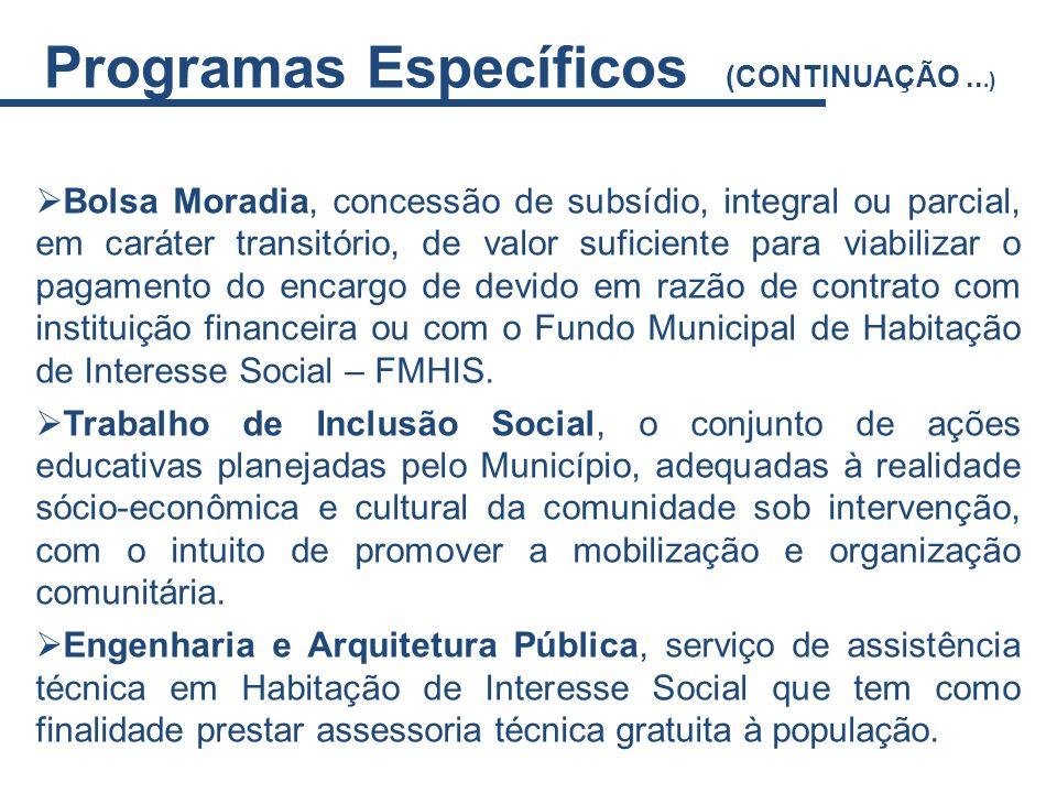 Programas Específicos (CONTINUAÇÃO ...)