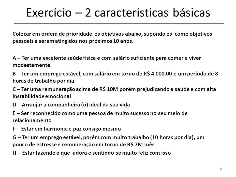 Exercício – 2 características básicas