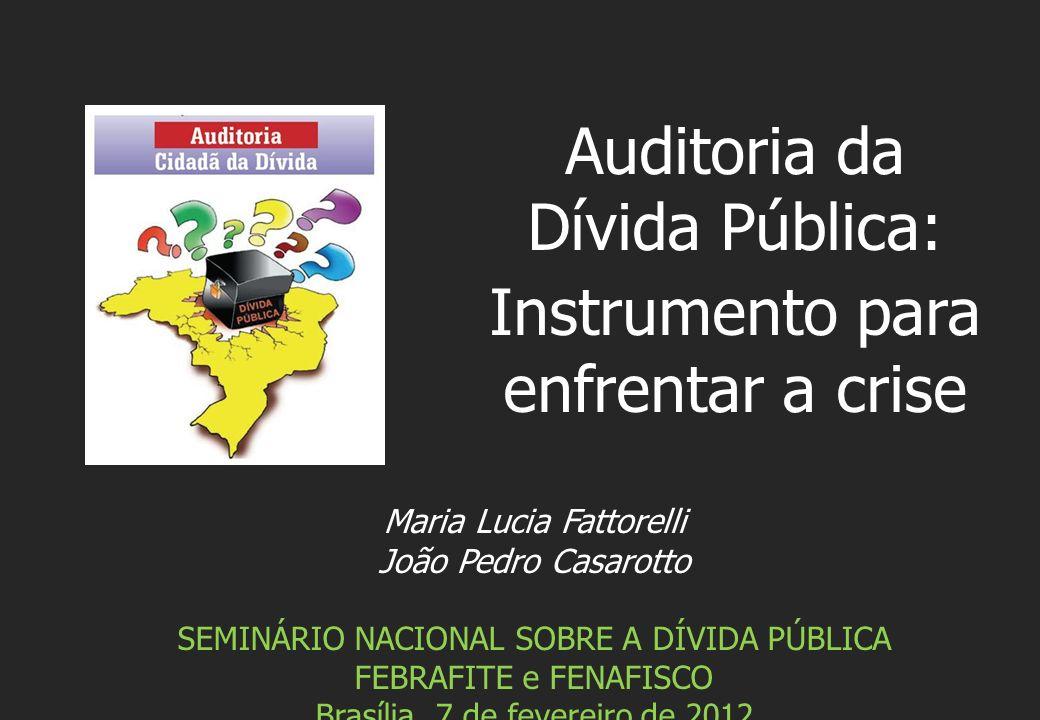 Auditoria da Dívida Pública: Instrumento para enfrentar a crise