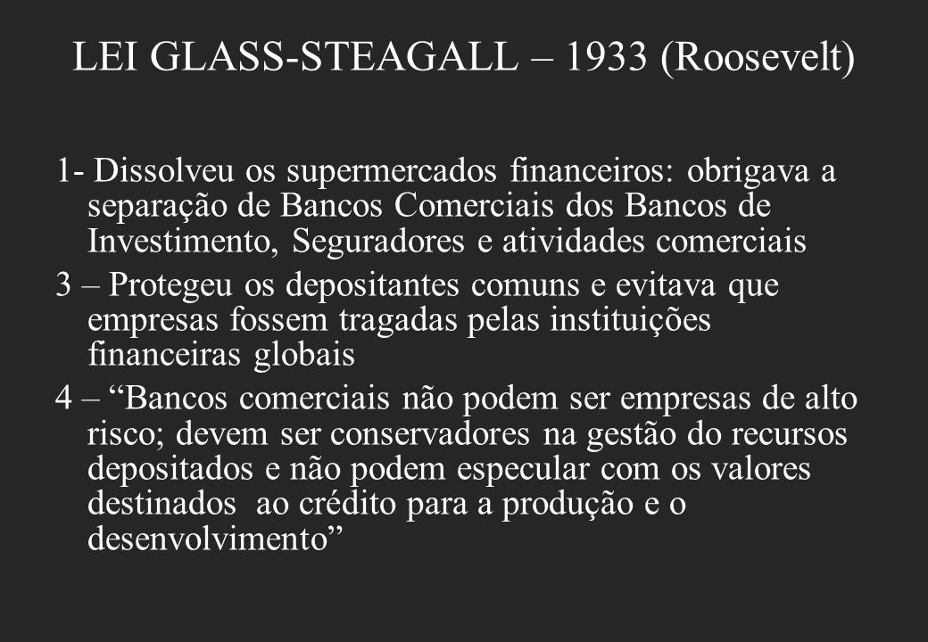 LEI GLASS-STEAGALL – 1933 (Roosevelt)