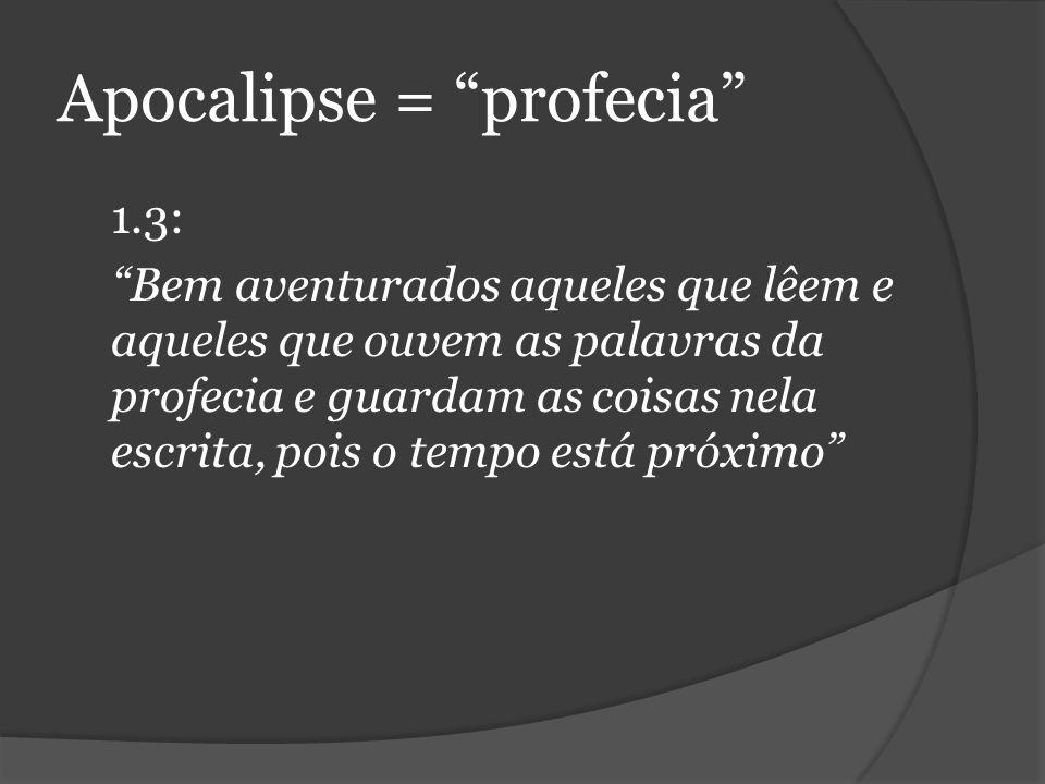Apocalipse = profecia