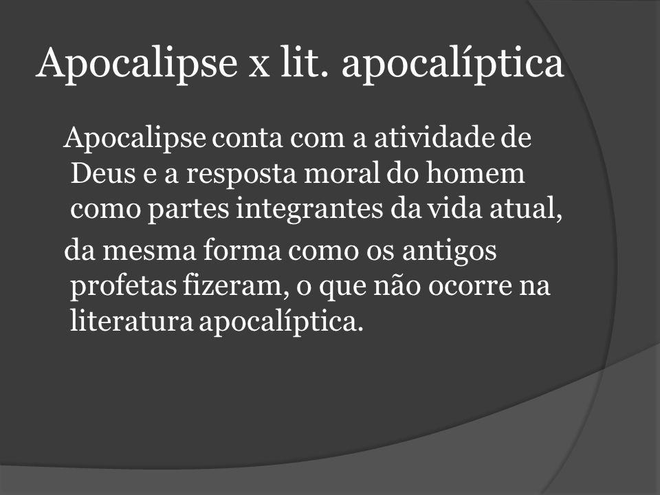 Apocalipse x lit. apocalíptica