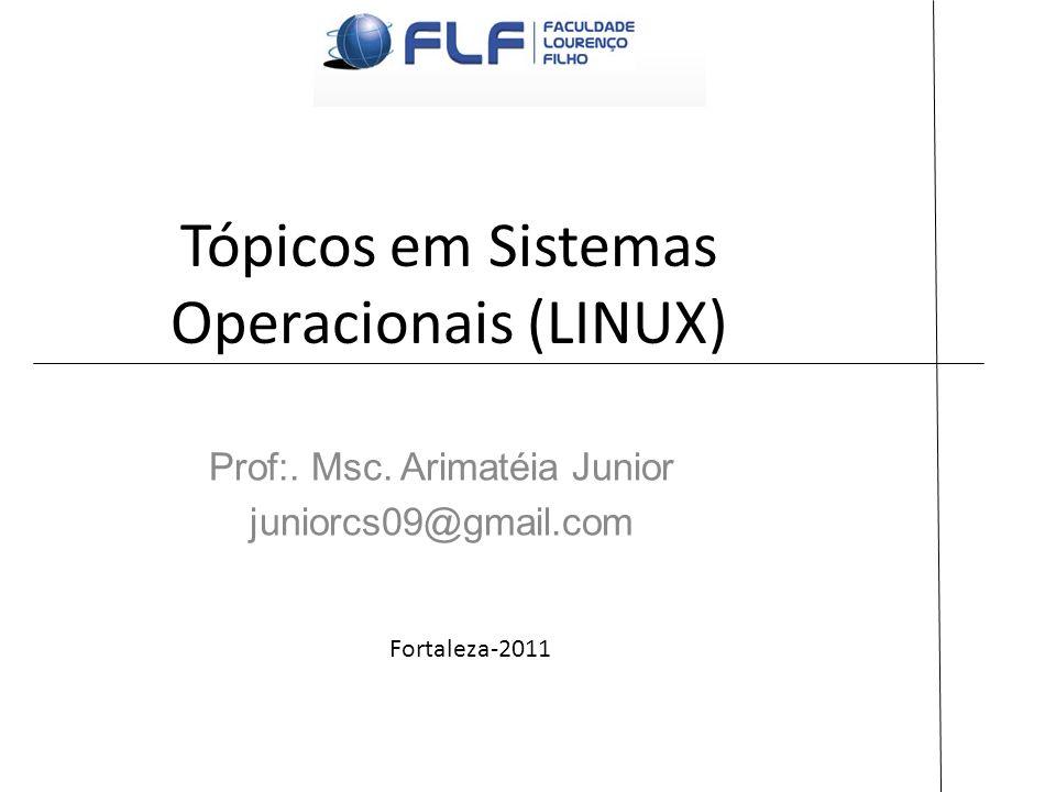 Tópicos em Sistemas Operacionais (LINUX)