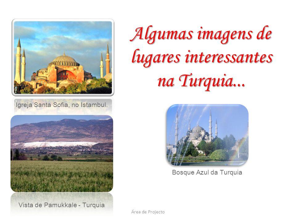lugares interessantes na Turquia...
