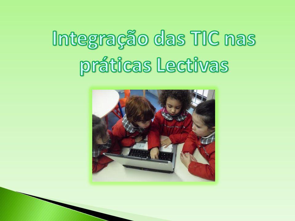 Integração das TIC nas práticas Lectivas