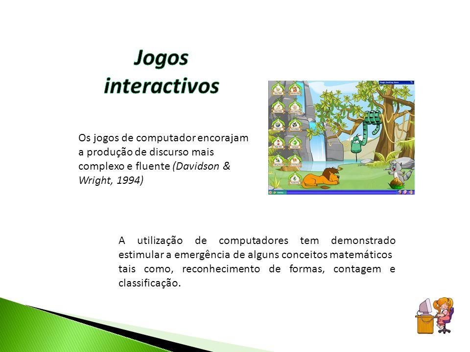 Jogos interactivos Os jogos de computador encorajam a produção de discurso mais complexo e fluente (Davidson & Wright, 1994)