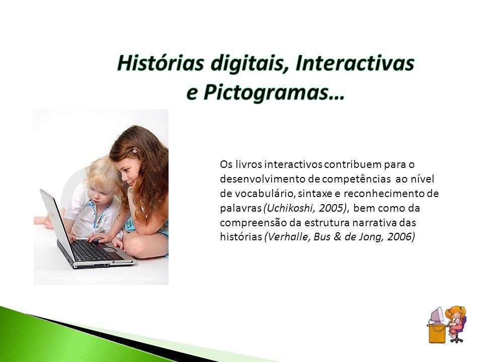 Histórias digitais, Interactivas e Pictogramas…