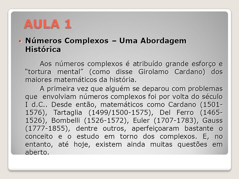 AULA 1 Números Complexos – Uma Abordagem Histórica