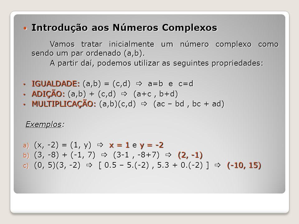 Introdução aos Números Complexos