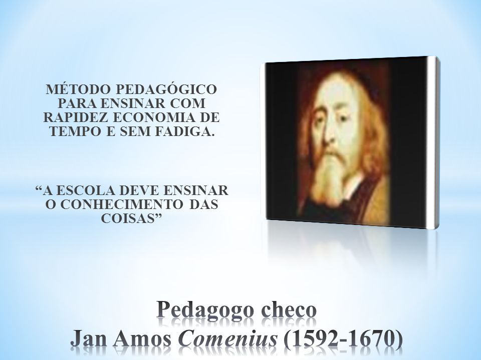 Pedagogo checo Jan Amos Comenius (1592-1670)