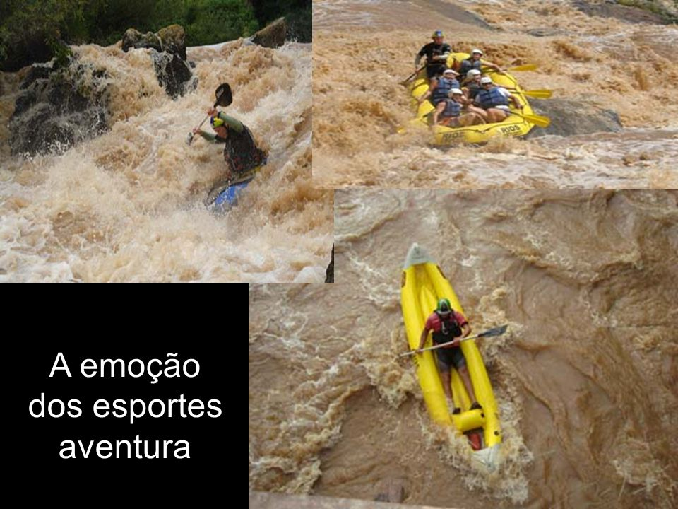 A emoção dos esportes aventura
