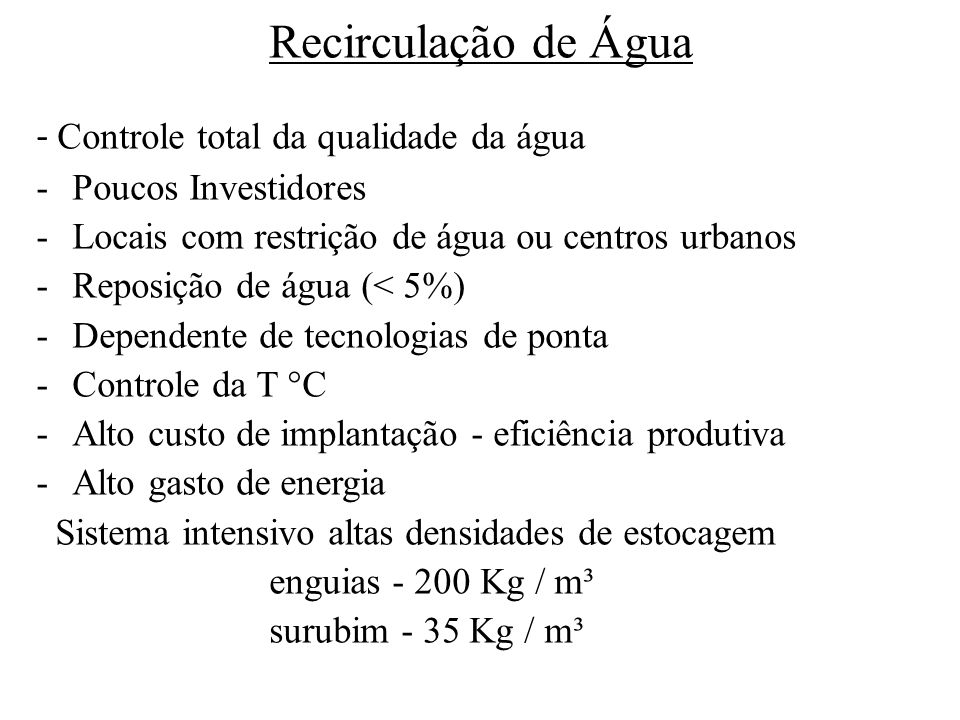 Recirculação de Água - Controle total da qualidade da água