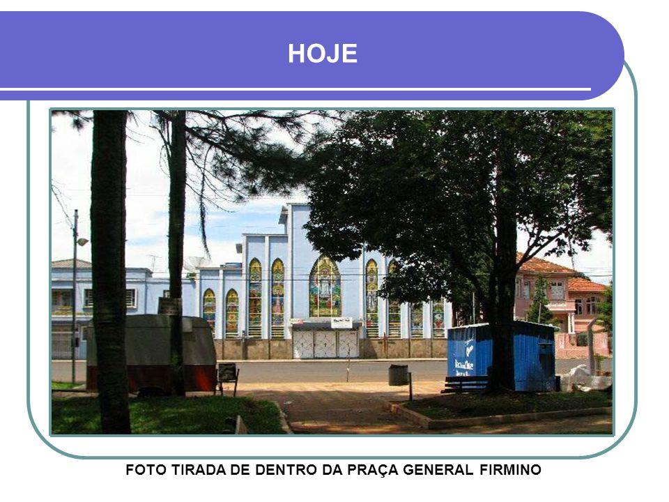 HOJE FOTO TIRADA DE DENTRO DA PRAÇA GENERAL FIRMINO