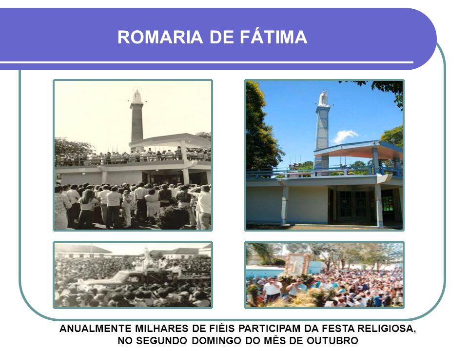 ROMARIA DE FÁTIMA ANUALMENTE MILHARES DE FIÉIS PARTICIPAM DA FESTA RELIGIOSA, NO SEGUNDO DOMINGO DO MÊS DE OUTUBRO.