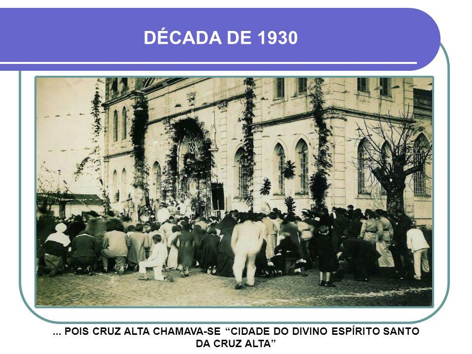 DÉCADA DE 1930 ...