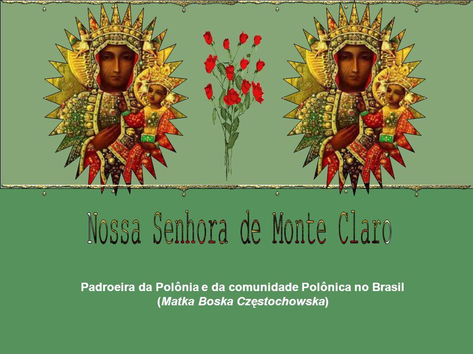 Padroeira da Polônia e da comunidade Polônica no Brasil