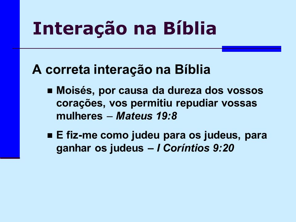 Interação na Bíblia A correta interação na Bíblia