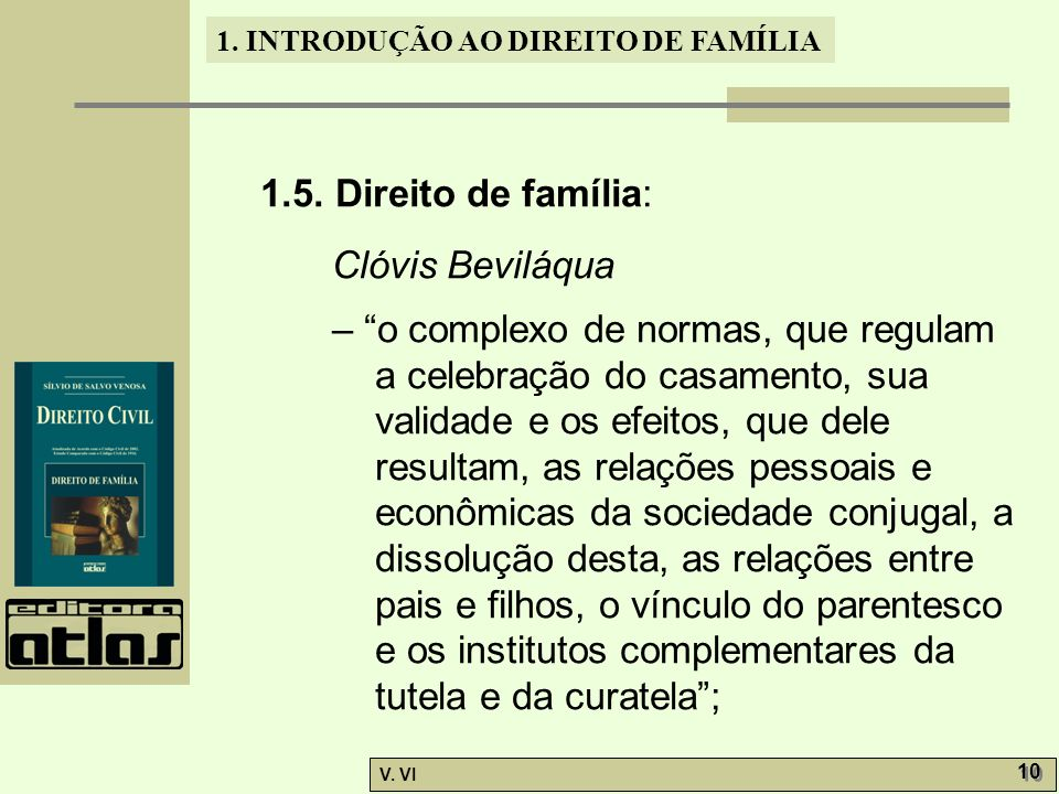 1.5. Direito de família: Clóvis Beviláqua.