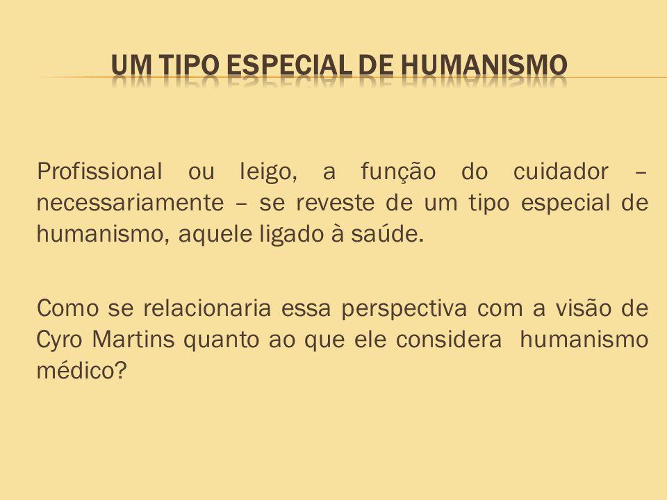 Um tipo especial de humanismo