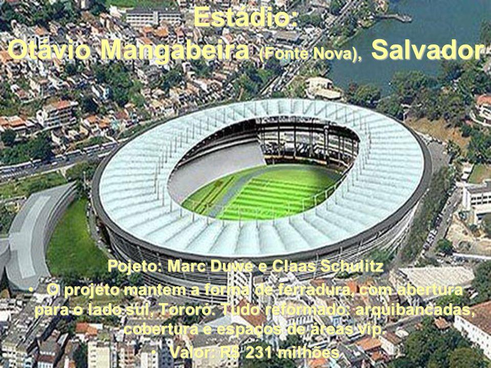 Estádio: Otávio Mangabeira (Fonte Nova), Salvador