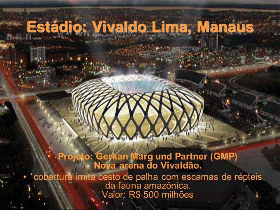 Estádio: Vivaldo Lima, Manaus