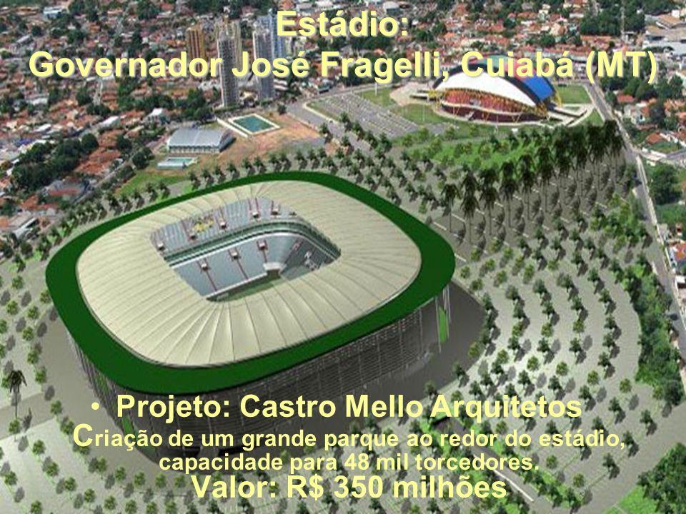Estádio: Governador José Fragelli, Cuiabá (MT)
