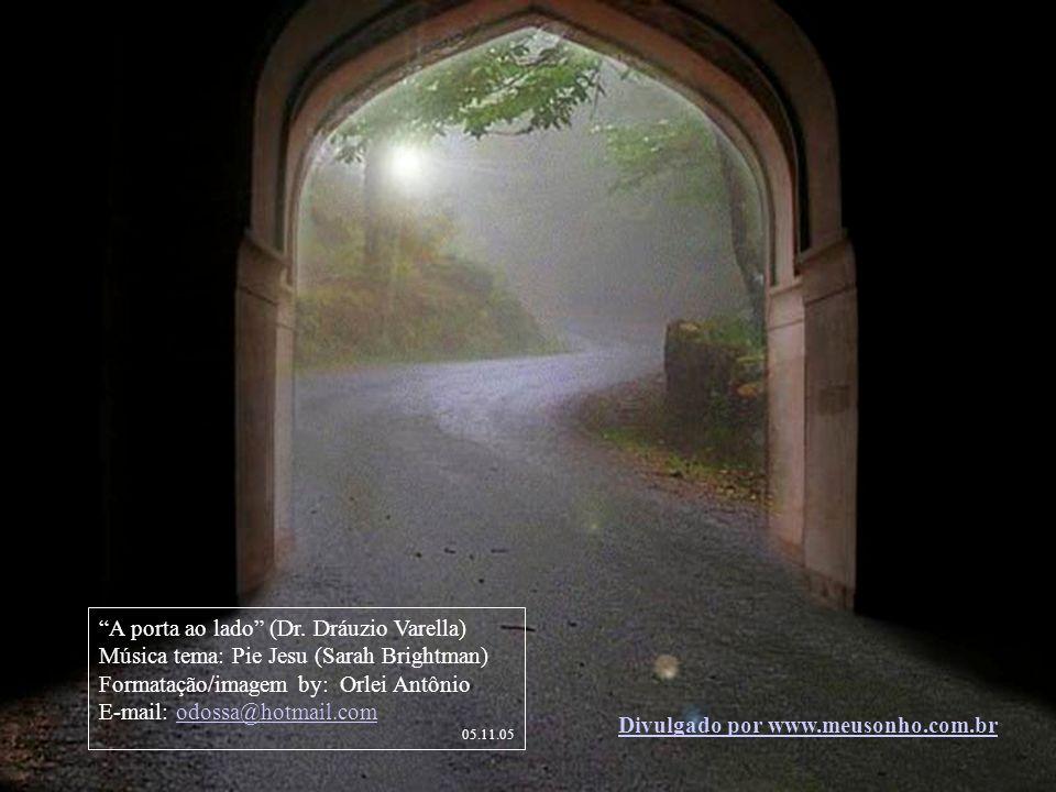 A porta ao lado (Dr. Dráuzio Varella)