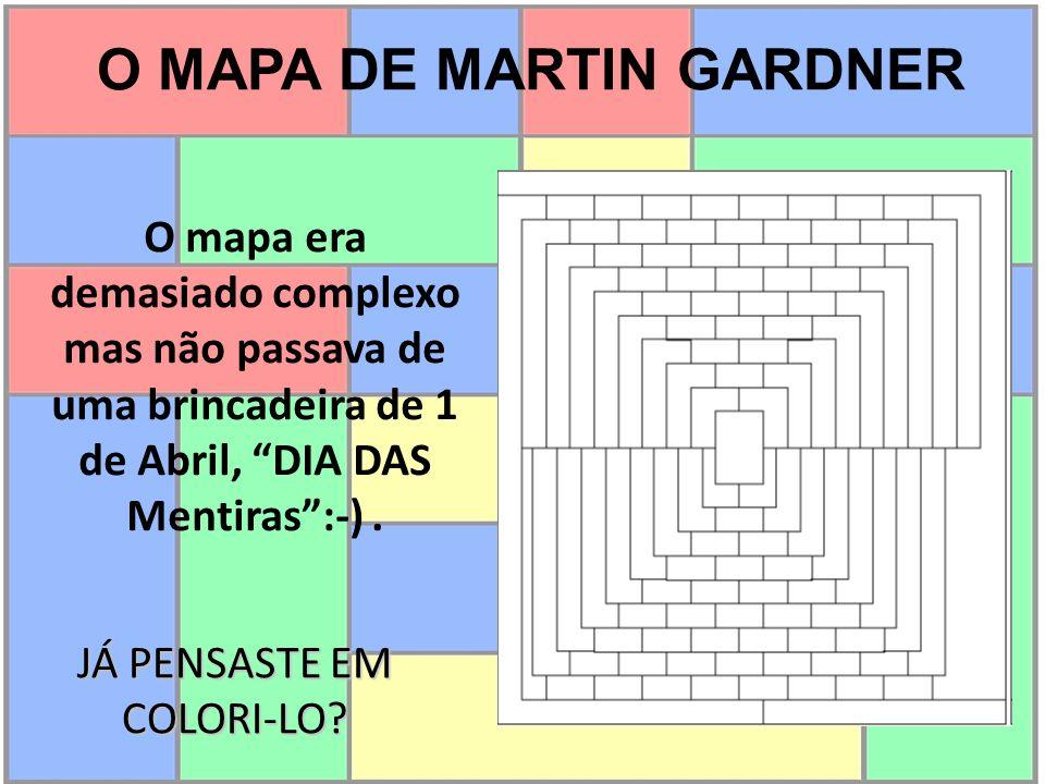 O MAPA DE MARTIN GARDNER