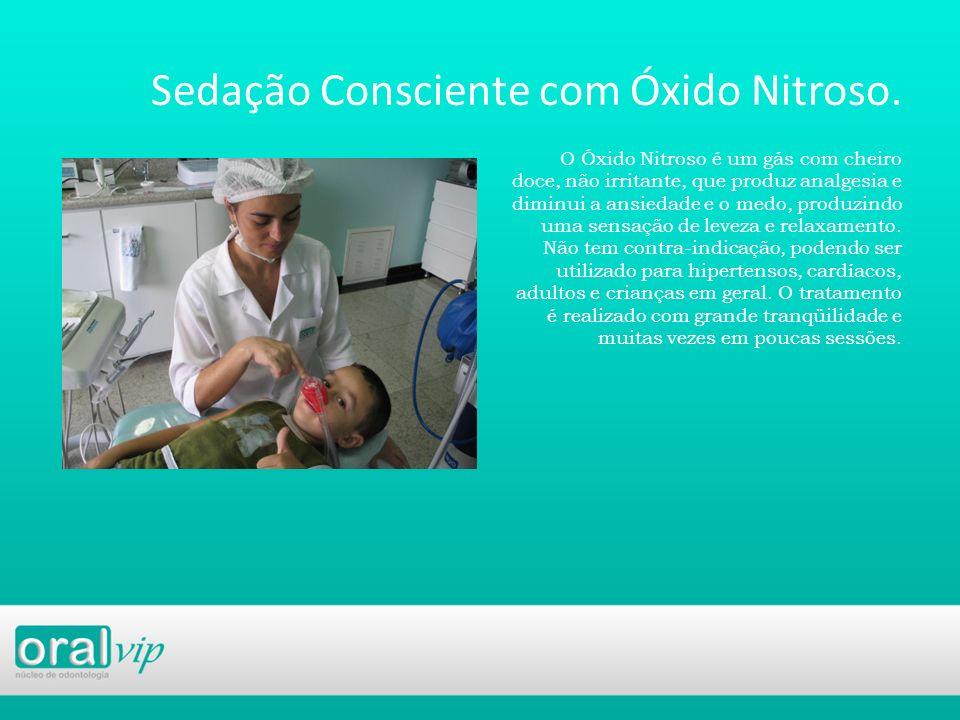 Sedação Consciente com Óxido Nitroso.