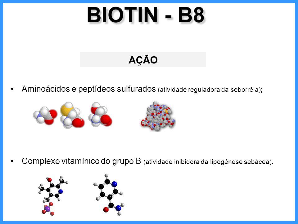 AÇÃO Aminoácidos e peptídeos sulfurados (atividade reguladora da seborréia);