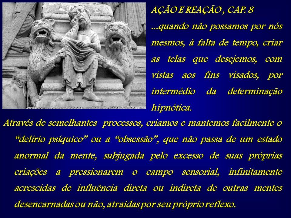 AÇÃO E REAÇÃO , CAP. 8